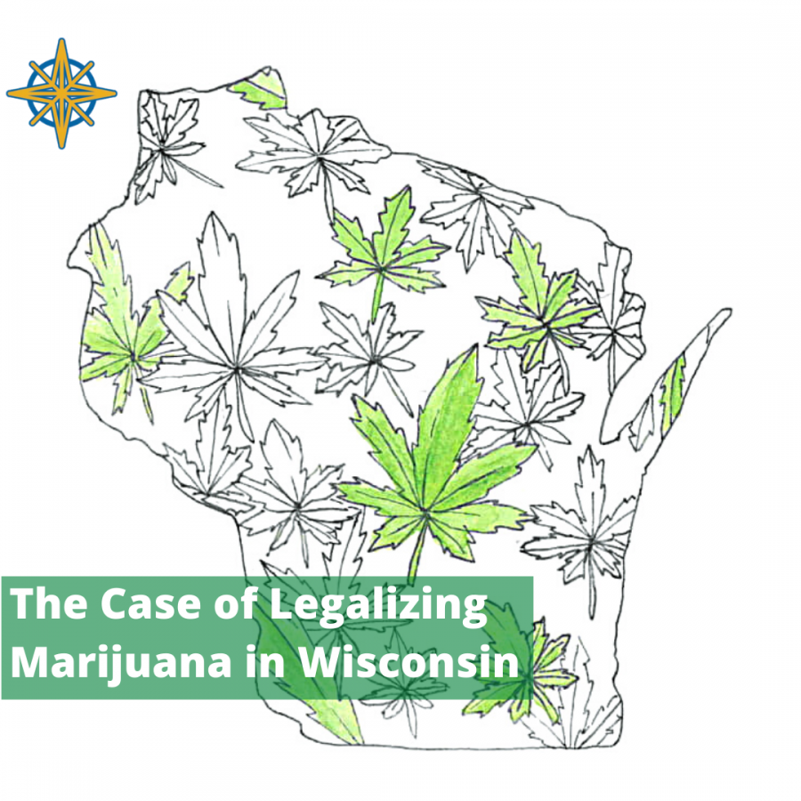 The‌ ‌Case‌ ‌of ‌Legalizing‌ ‌Marijuana‌ ‌in‌ ‌Wisconsin‌ ‌