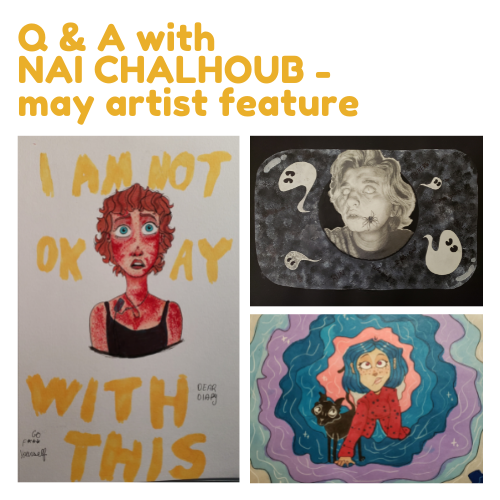 Artist Feature of the Month - May Q & A with Nai Chalhoub