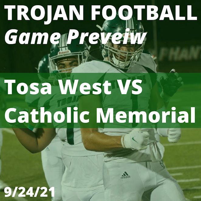 Trojan Football Game Preview  - West VS Catholic Memorial